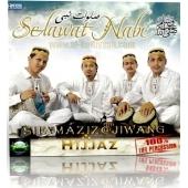 Hijjaz ( Selawat Nabi )