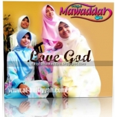 Mawaddah ( Love God )